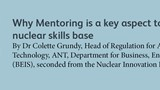 Why Mentoring is a key aspect to  growing our nuclear skills base