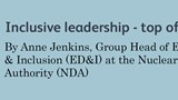 Inclusive leadership - top of our agenda