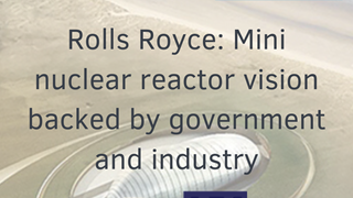 read more: Rolls Royce: Mini nuclear reactor vision backed by government and industry